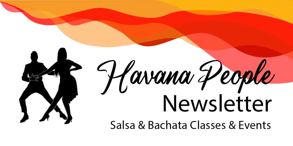 newsletter subscribe havana people salsa bachata uk dance blog classes events