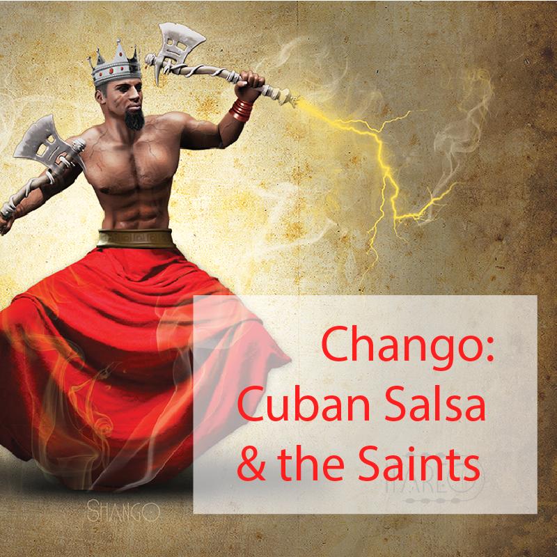 Chango Cuban Salsa and the Saints Havana People dance blog